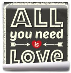 Fototapeta - All you need is love. Vector illustration.