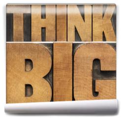 Fototapeta - think big in wood type