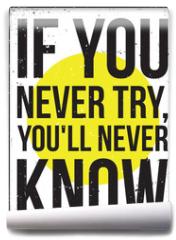 Fototapeta - inspiration motivation poster. Grunge