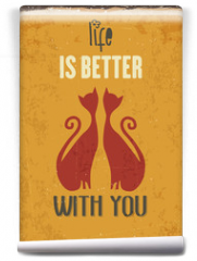 """Fototapeta - Retro metal sign """"Life is better with you"""""""