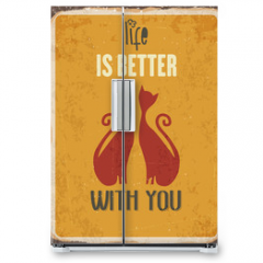 "Naklejka na lodówkę - Retro metal sign ""Life is better with you"""