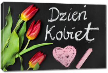 "Obraz na płótnie canvas - Women's Day card and a bouquet of beautiful tulips on blackboard background, with Polish words ""Women's Day"""