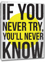 Obraz na płótnie canvas - inspiration motivation poster. Grunge
