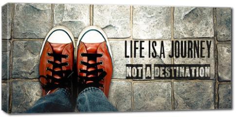 Obraz na płótnie canvas - Life is a journey not a destination, Inspiration quote