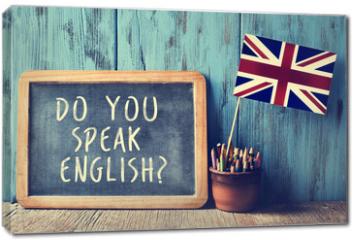 Obraz na płótnie canvas - text do you speak english? in a chalkboard, filtered