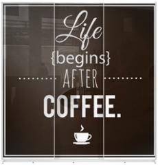 Panel szklany do szafy przesuwnej - Coffee inspirational vector poster.