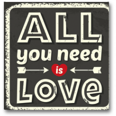 Plakat - All you need is love. Vector illustration.