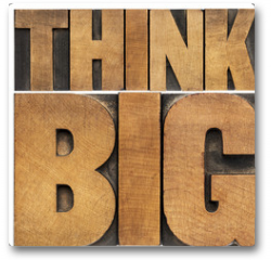 Plakat - think big in wood type