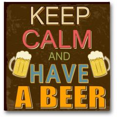 Plakat - Keep calm and have a beer poster