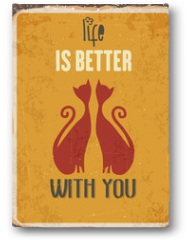 """Plakat - Retro metal sign """"Life is better with you"""""""