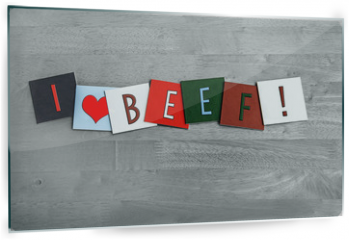 Panel szklany do kuchni - I Love Beef, sign series for meats, food and cooking.