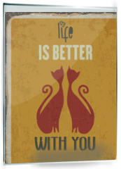 """Panel szklany do kuchni - Retro metal sign """"Life is better with you"""""""